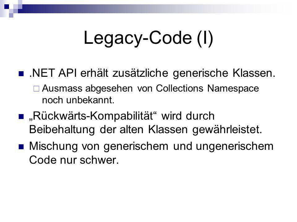 Legacy-Code (I) .NET API erhält zusätzliche generische Klassen.