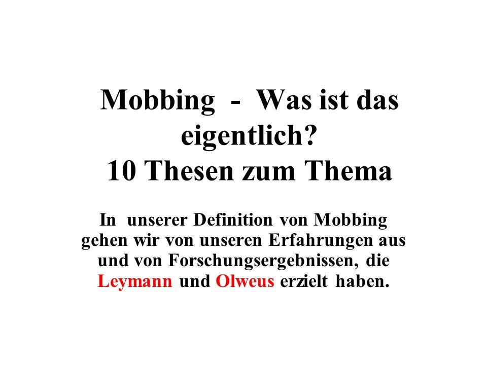 Mobbing - Was ist das eigentlich 10 Thesen zum Thema