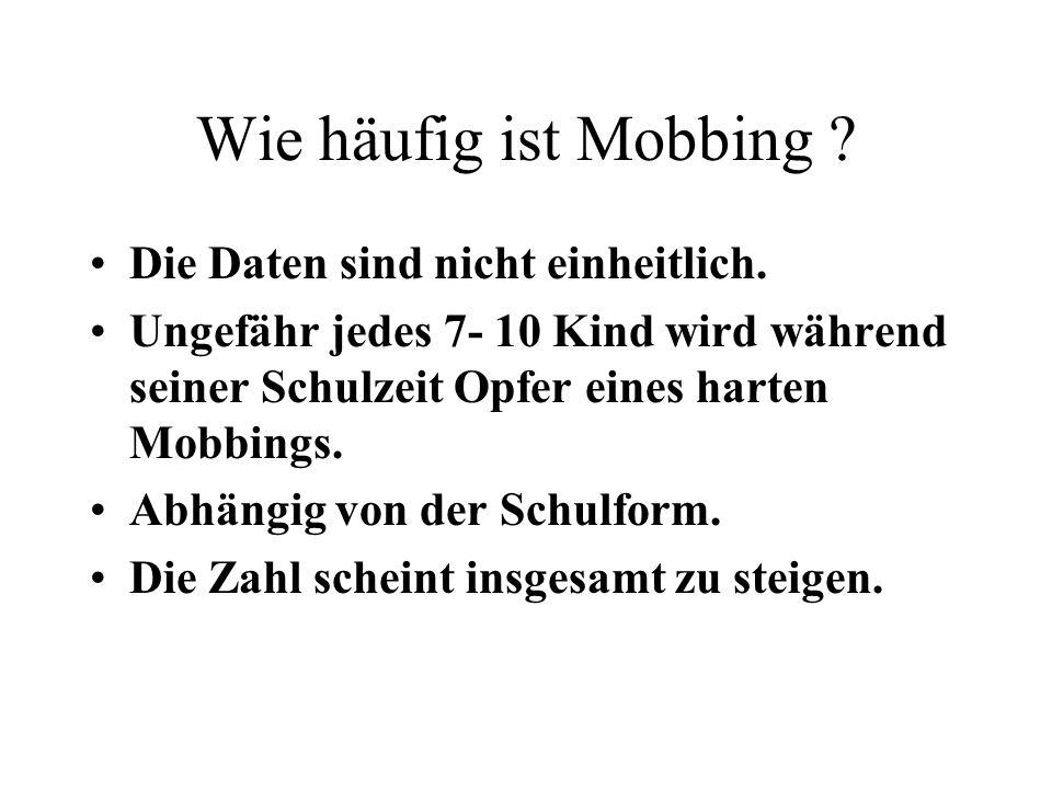 Wie häufig ist Mobbing Die Daten sind nicht einheitlich.