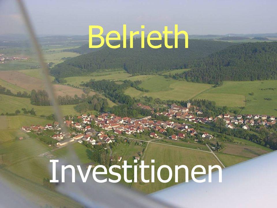 Belrieth Investitionen