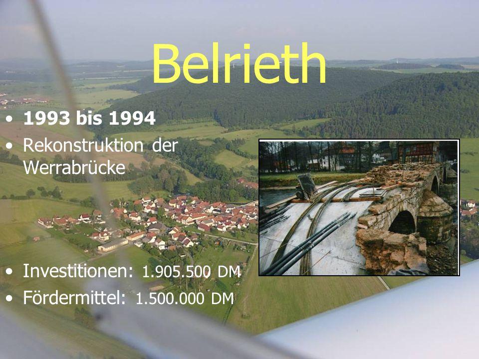 Belrieth 1993 bis 1994 Rekonstruktion der Werrabrücke