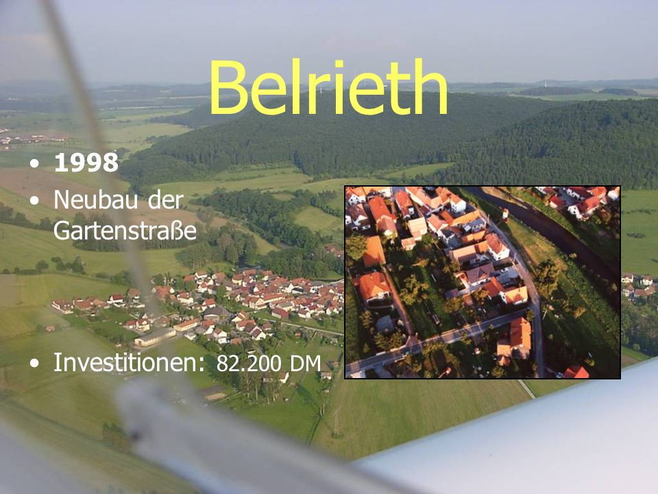Belrieth 1998 Neubau der Gartenstraße Investitionen: 82.200 DM