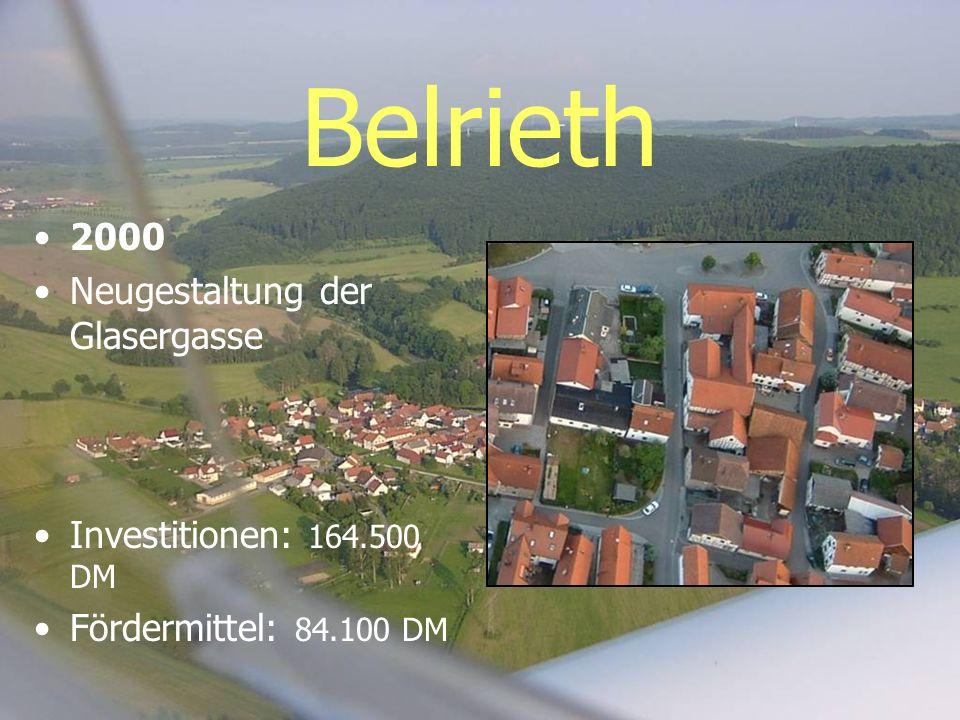 Belrieth 2000 Neugestaltung der Glasergasse Investitionen: 164.500 DM