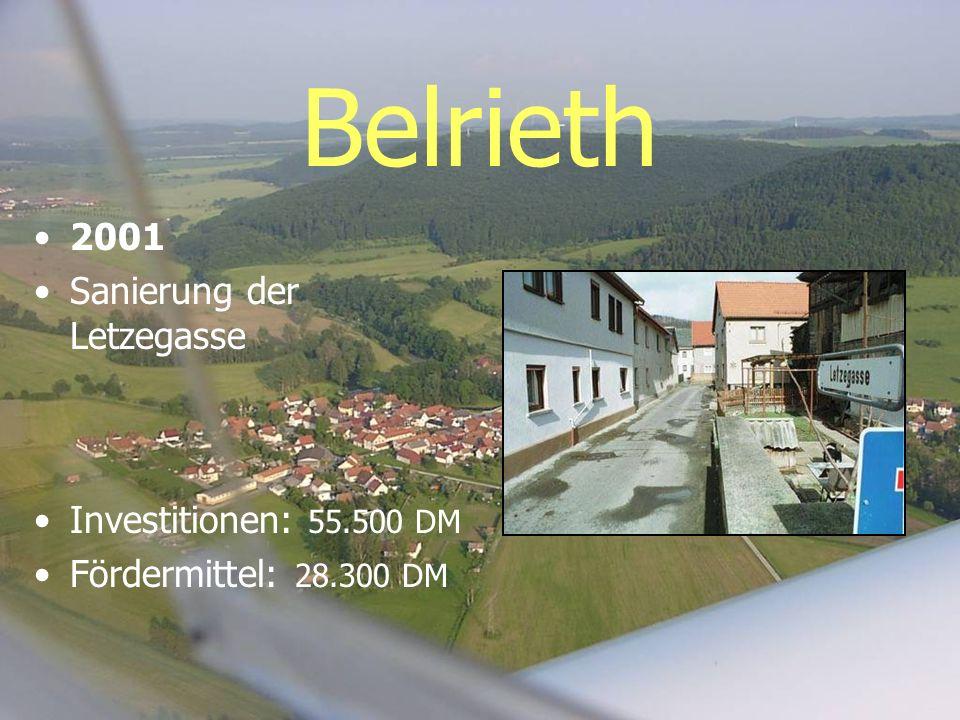 Belrieth 2001 Sanierung der Letzegasse Investitionen: 55.500 DM