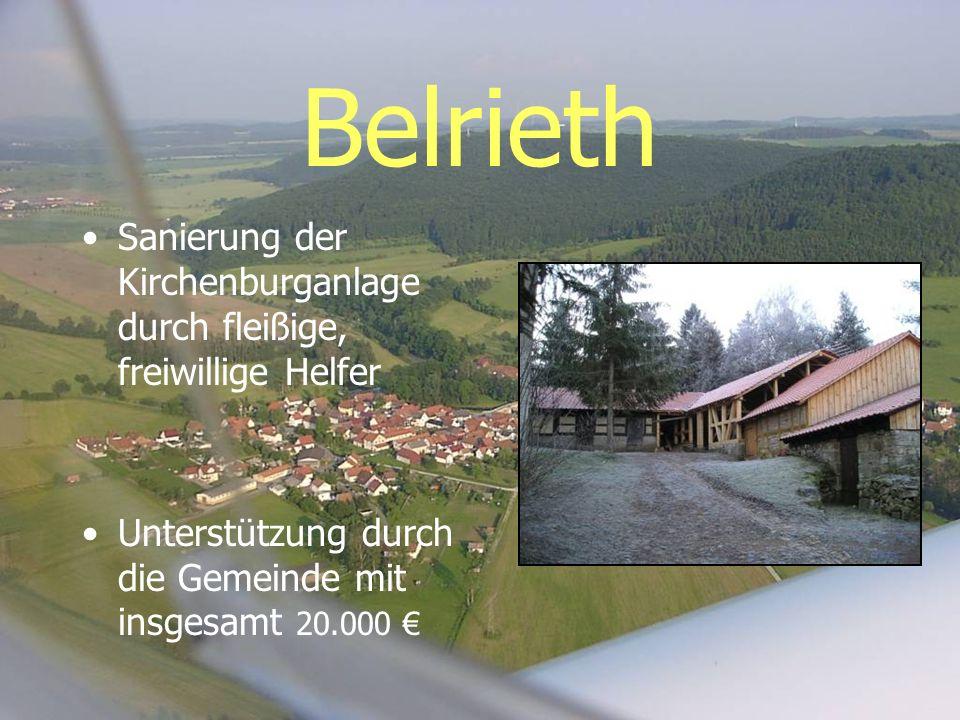 Belrieth Sanierung der Kirchenburganlage durch fleißige, freiwillige Helfer.