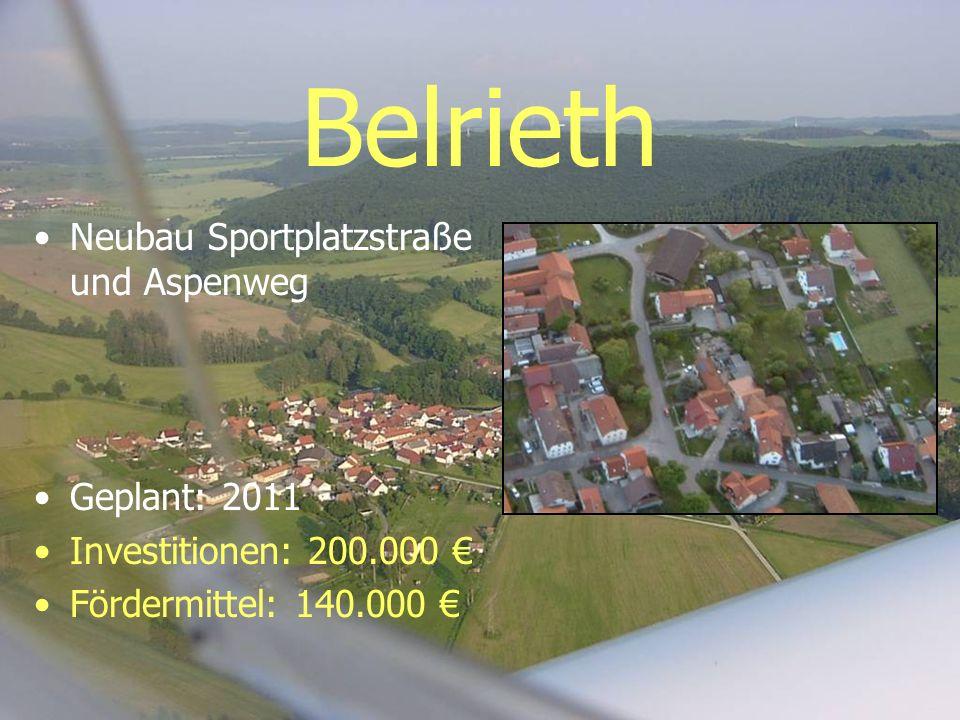 Belrieth Neubau Sportplatzstraße und Aspenweg Geplant: 2011