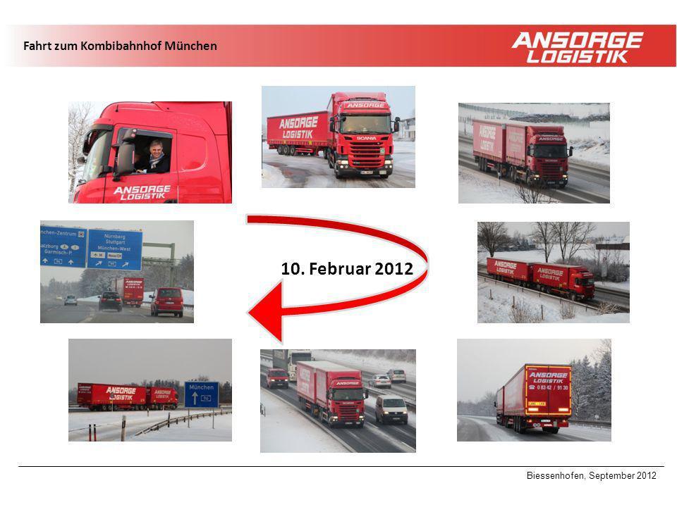 10. Februar 2012 Fahrt zum Kombibahnhof München