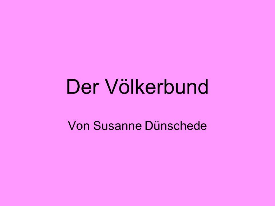 Der Völkerbund Von Susanne Dünschede