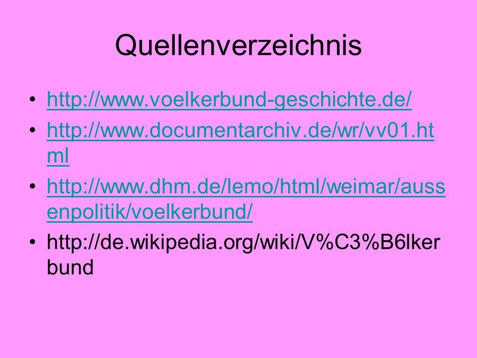 Quellenverzeichnis http://www.voelkerbund-geschichte.de/