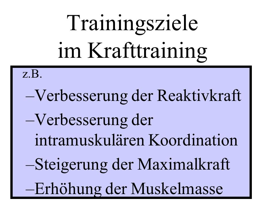 Trainingsziele im Krafttraining
