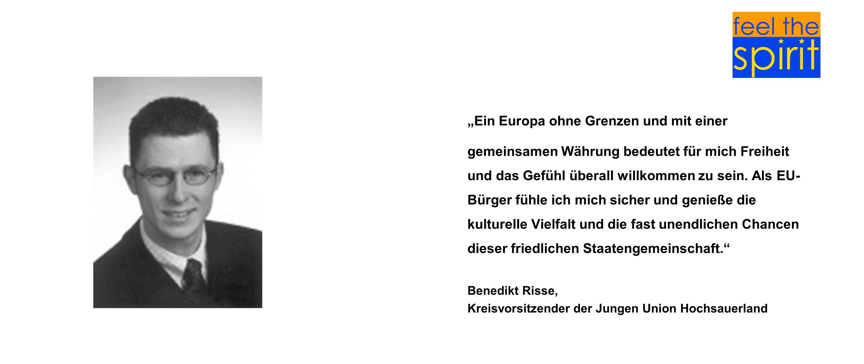"""""""Ein Europa ohne Grenzen und mit einer gemeinsamen Währung bedeutet für mich Freiheit und das Gefühl überall willkommen zu sein. Als EU-Bürger fühle ich mich sicher und genieße die kulturelle Vielfalt und die fast unendlichen Chancen dieser friedlichen Staatengemeinschaft."""