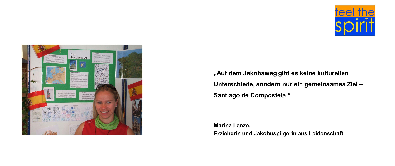 """""""Auf dem Jakobsweg gibt es keine kulturellen Unterschiede, sondern nur ein gemeinsames Ziel – Santiago de Compostela."""