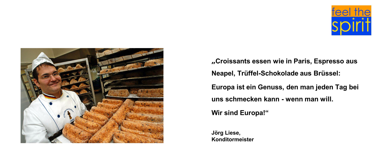 """""""Croissants essen wie in Paris, Espresso aus Neapel, Trüffel-Schokolade aus Brüssel:"""