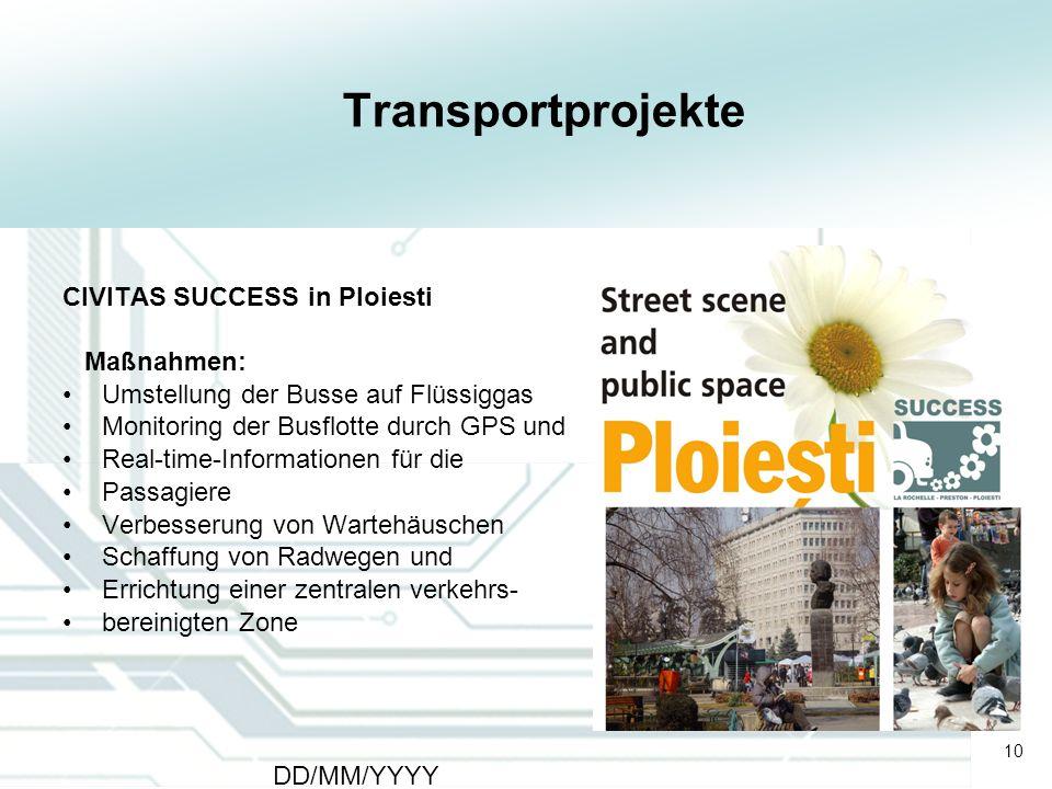 Transportprojekte CIVITAS SUCCESS in Ploiesti Maßnahmen: