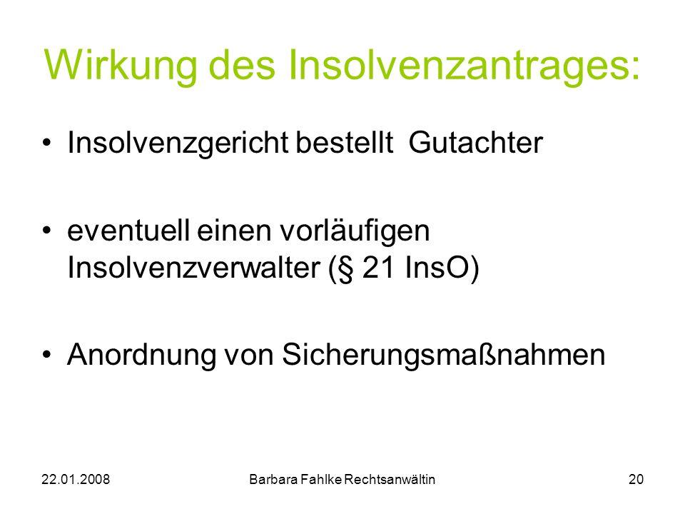 Wirkung des Insolvenzantrages: