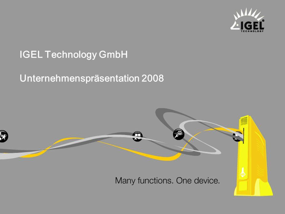 IGEL Technology GmbH Unternehmenspräsentation 2008
