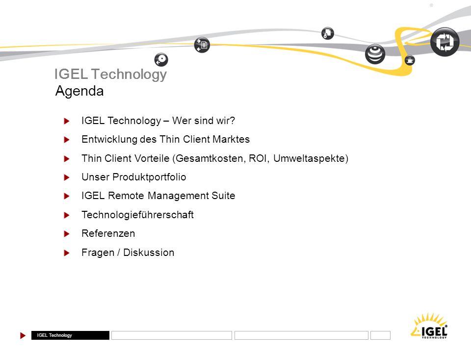 IGEL Technology Agenda IGEL Technology – Wer sind wir