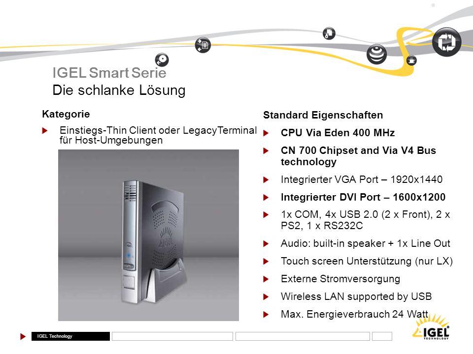 IGEL Smart Serie Die schlanke Lösung Kategorie