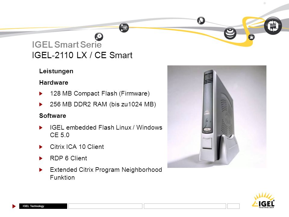 IGEL Smart Serie IGEL-2110 LX / CE Smart Leistungen Hardware