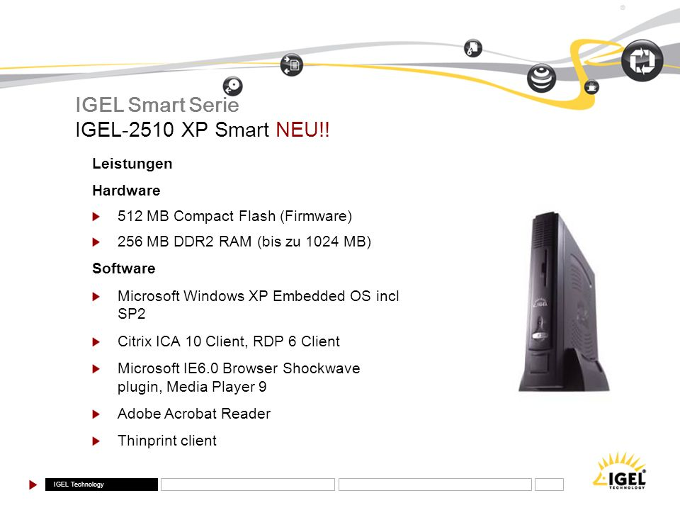IGEL Smart Serie IGEL-2510 XP Smart NEU!! Leistungen Hardware