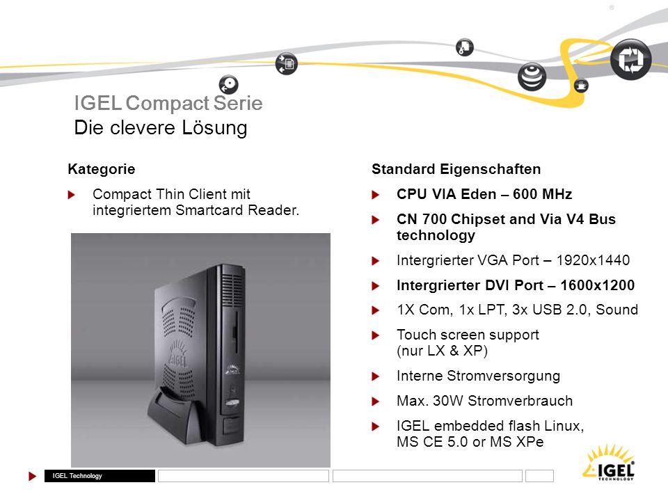 IGEL Compact Serie Die clevere Lösung Kategorie