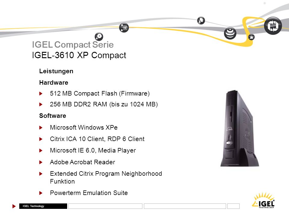 IGEL Compact Serie IGEL-3610 XP Compact Leistungen Hardware
