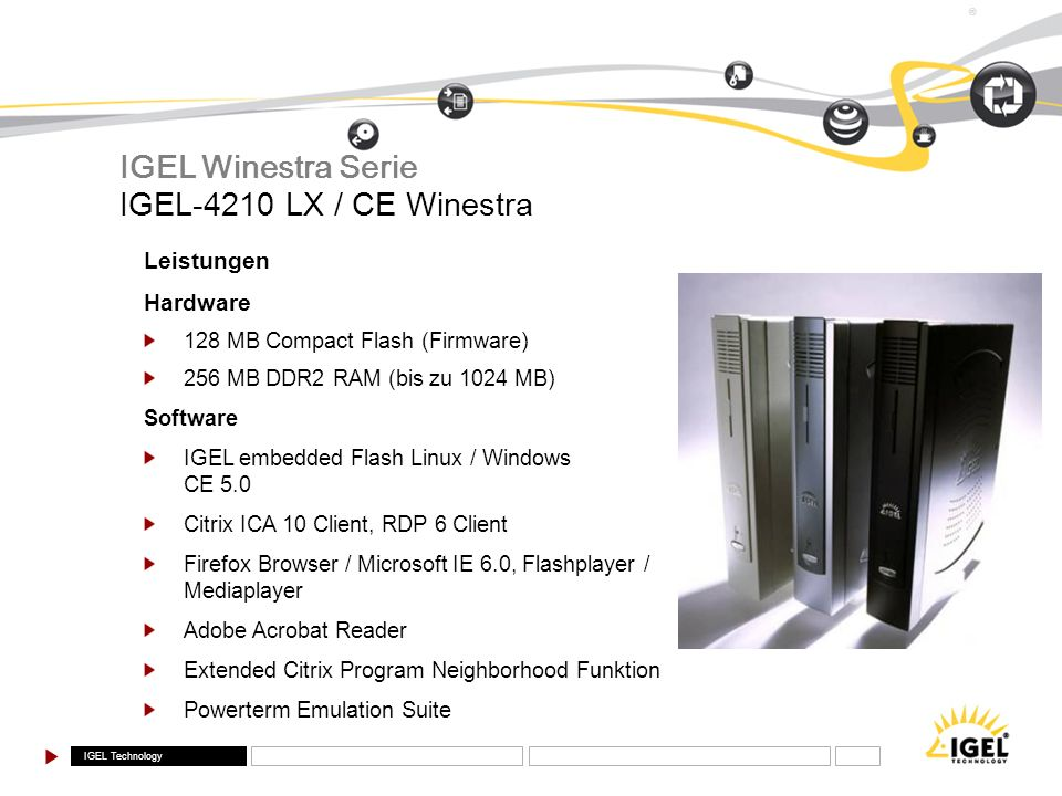 IGEL Winestra Serie IGEL-4210 LX / CE Winestra Leistungen Hardware