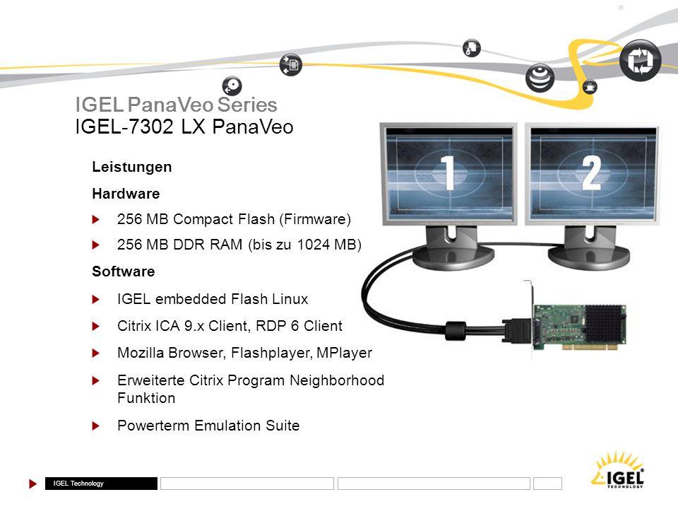 IGEL PanaVeo Series IGEL-7302 LX PanaVeo Leistungen Hardware
