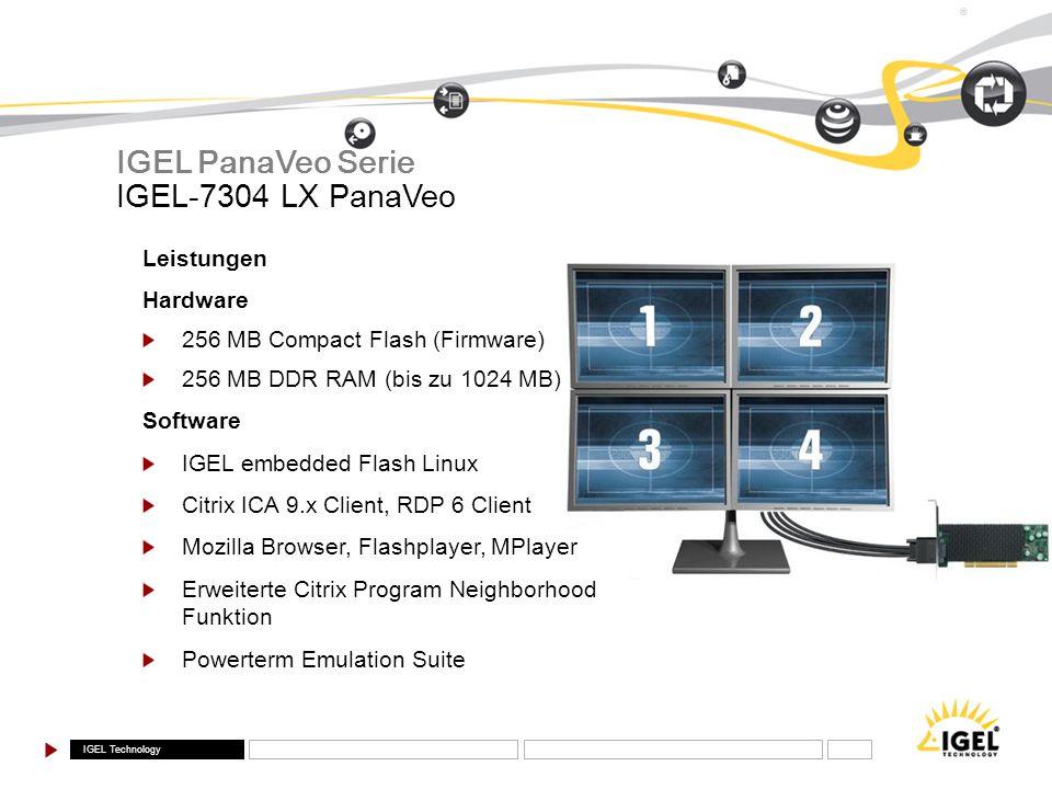 IGEL PanaVeo Serie IGEL-7304 LX PanaVeo Leistungen Hardware