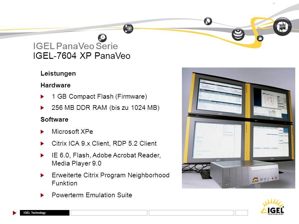 IGEL PanaVeo Serie IGEL-7604 XP PanaVeo Leistungen Hardware