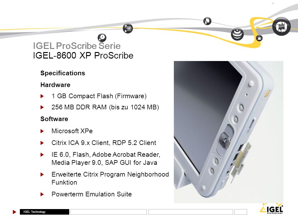 IGEL ProScribe Serie IGEL-8600 XP ProScribe Specifications Hardware