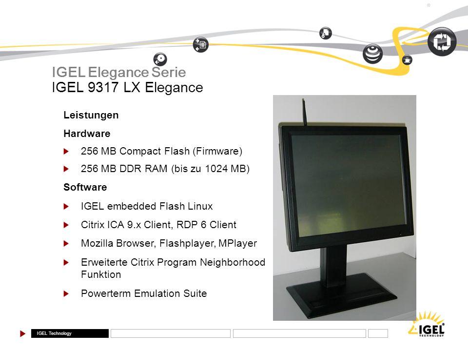 IGEL Elegance Serie IGEL 9317 LX Elegance Leistungen Hardware