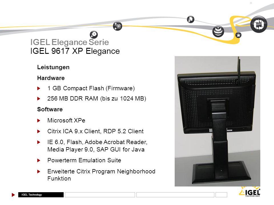 IGEL Elegance Serie IGEL 9617 XP Elegance Leistungen Hardware