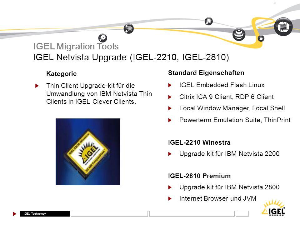 IGEL Netvista Upgrade (IGEL-2210, IGEL-2810)