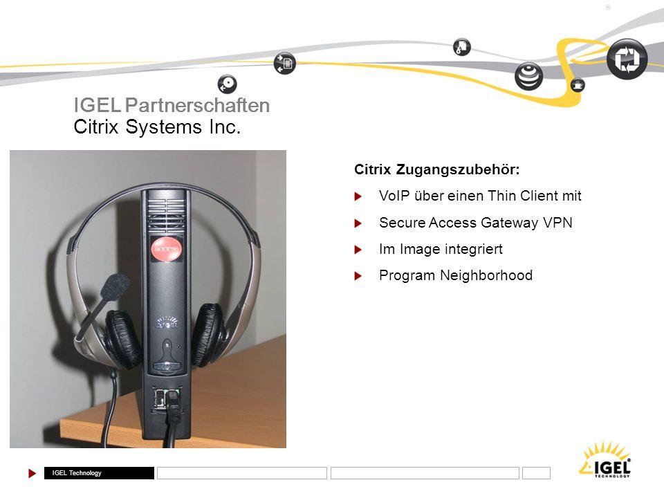 IGEL Partnerschaften Citrix Systems Inc. Citrix Zugangszubehör: