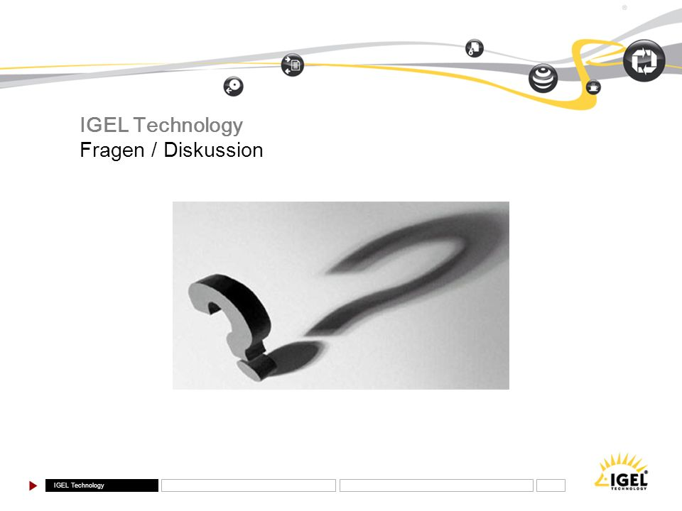IGEL Technology Fragen / Diskussion
