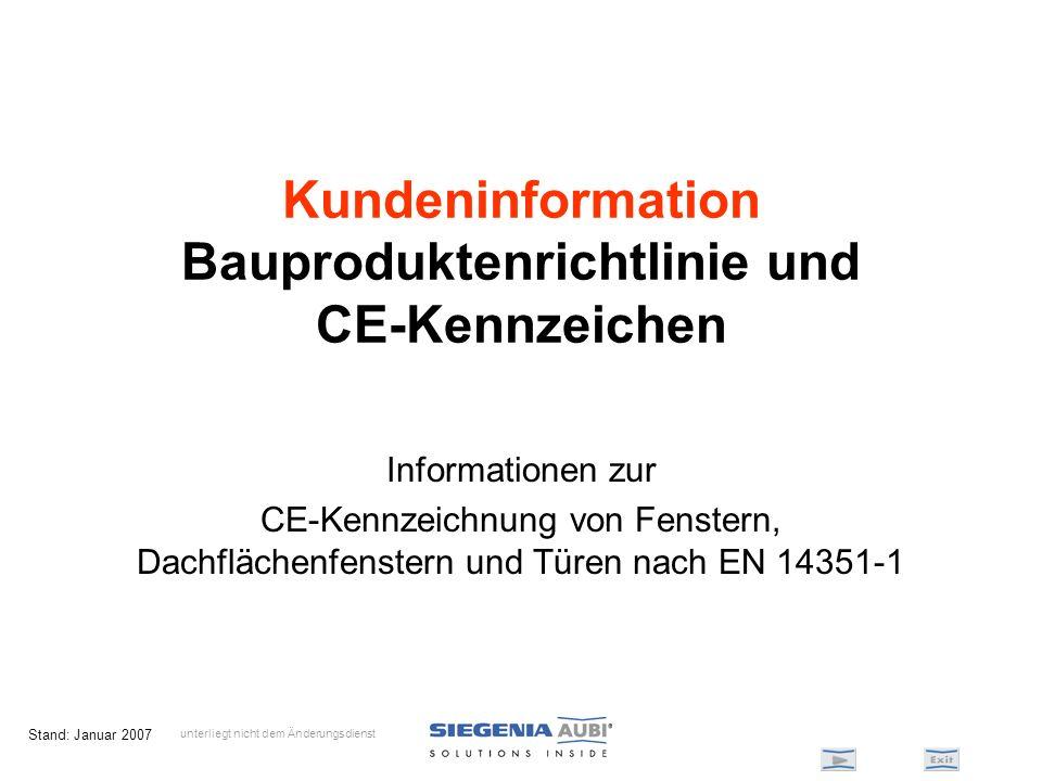 Kundeninformation Bauproduktenrichtlinie und CE-Kennzeichen
