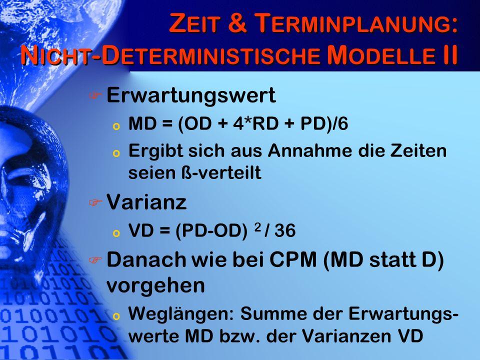 Zeit & Terminplanung: Nicht-Deterministische Modelle II