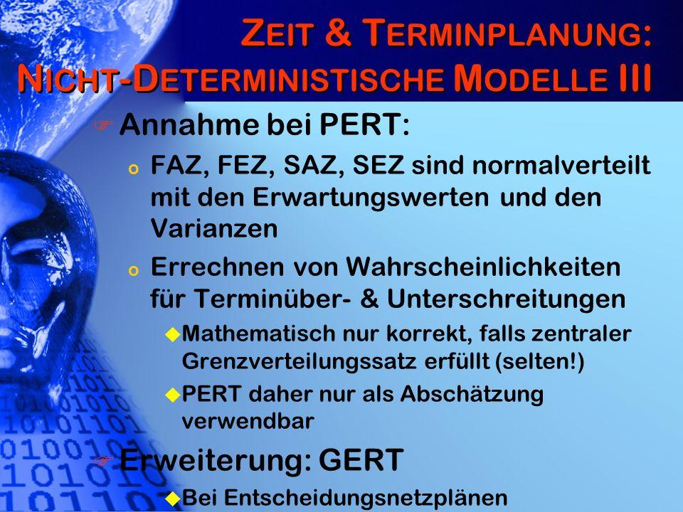 Zeit & Terminplanung: Nicht-Deterministische Modelle III