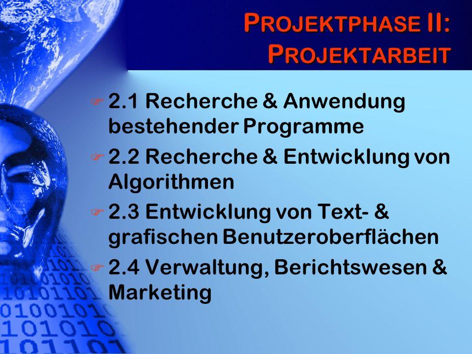Projektphase II: Projektarbeit