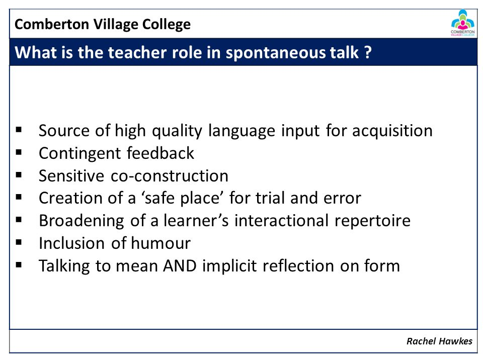 What is the teacher role in spontaneous talk