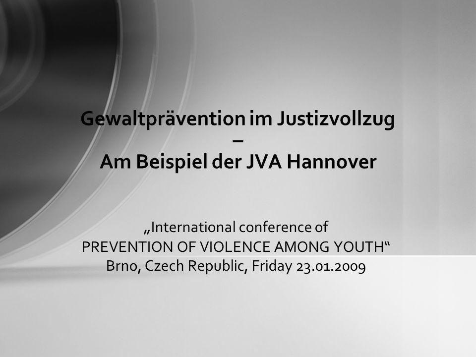 Gewaltprävention im Justizvollzug – Am Beispiel der JVA Hannover