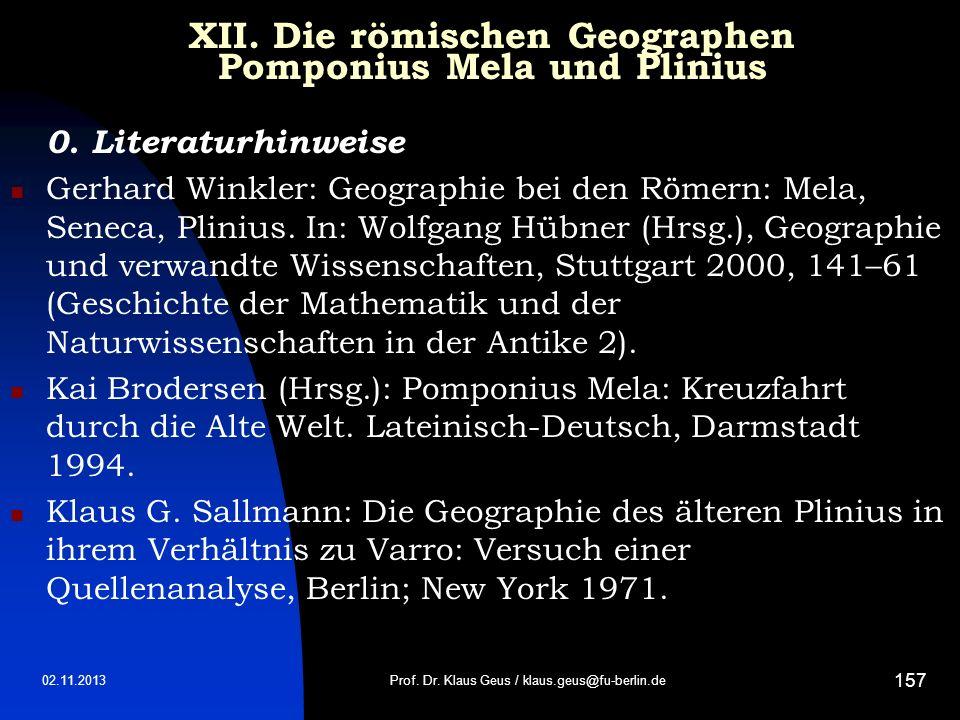 XII. Die römischen Geographen Pomponius Mela und Plinius