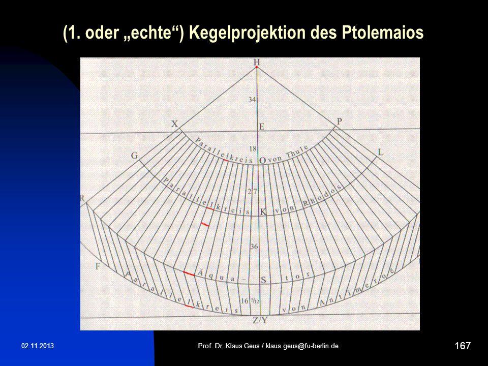 "(1. oder ""echte ) Kegelprojektion des Ptolemaios"