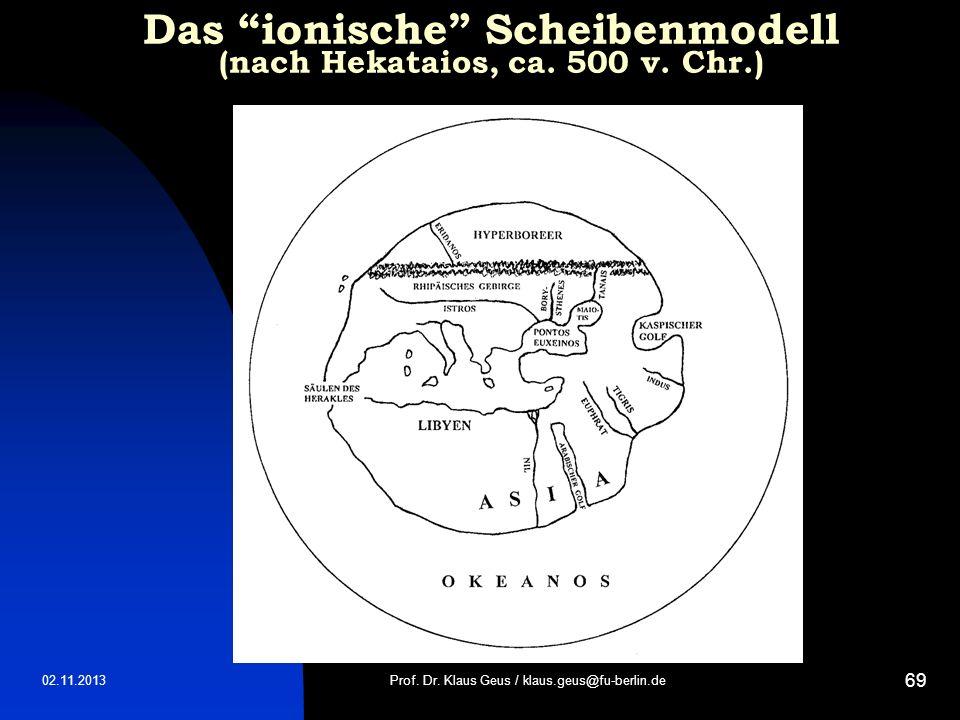 Das ionische Scheibenmodell (nach Hekataios, ca. 500 v. Chr.)