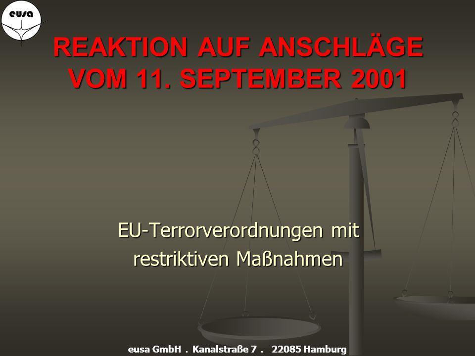 REAKTION AUF ANSCHLÄGE VOM 11. SEPTEMBER 2001