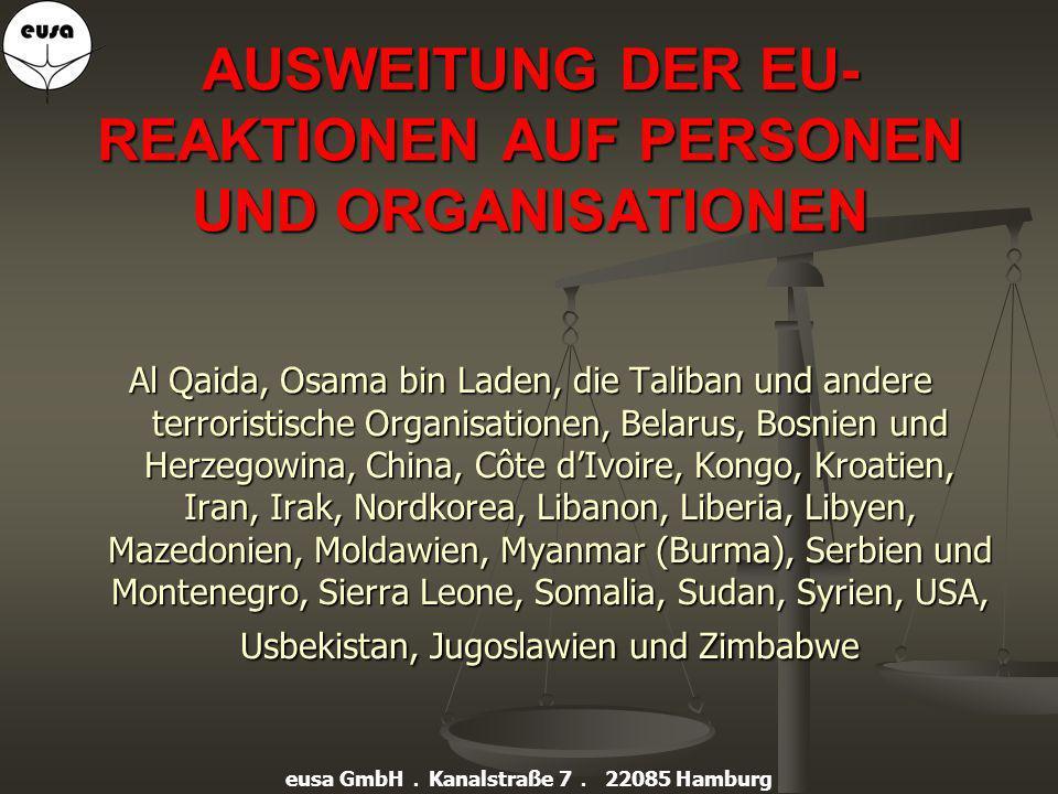 AUSWEITUNG DER EU-REAKTIONEN AUF PERSONEN UND ORGANISATIONEN