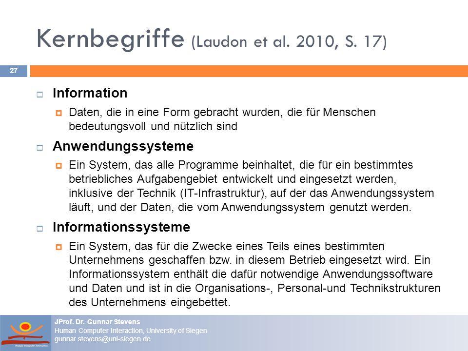 Kernbegriffe (Laudon et al. 2010, S. 17)