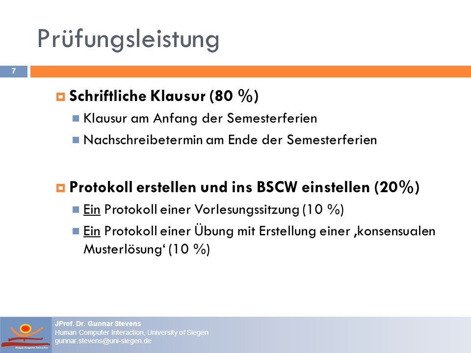 Prüfungsleistung Schriftliche Klausur (80 %)