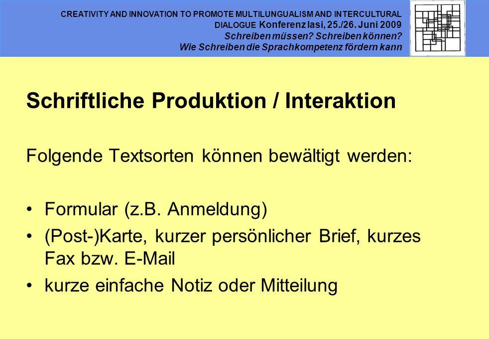 Schriftliche Produktion / Interaktion